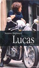 Susanne Englayer - Lucas (Roman)