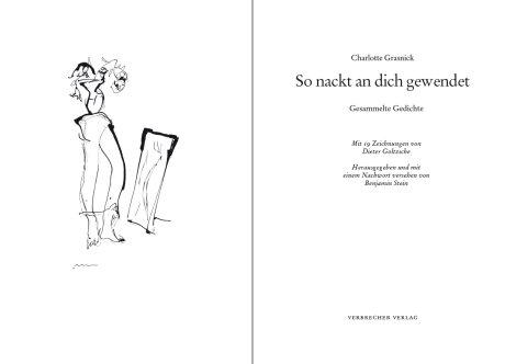 Charlotte Grasnick: So nackt an Dich gewendet (Gesammelte Gedichte), Innentitel mit Frontispiz von Dieter Goltzsche