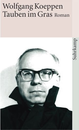 Wolfgang Koeppen: Tauben im Gras (Suhrkamp)