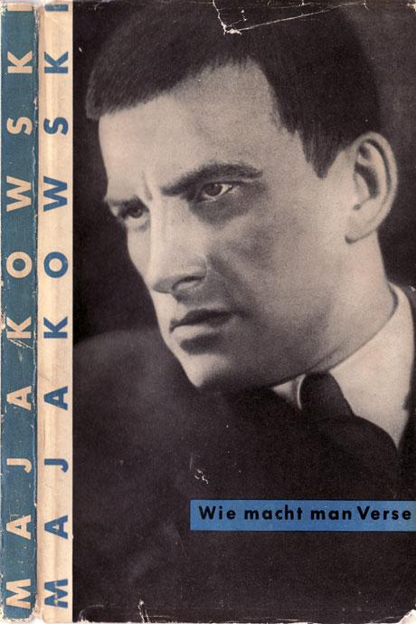 Wladimir Majakowski: »Wie macht man Verse?«, Verlag Volk und Welt 1949