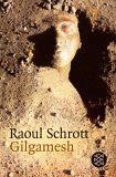 Raoul Schrott: Gilgamesh