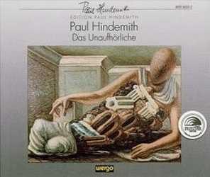 Paul Hindemith/Gottfried Benn: Das Unaufhörliche (bei amazon.de)